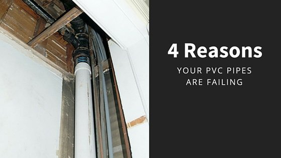 Top 4 Reasons Your Chicago Building Is Experiencing PVC Pipe Failure