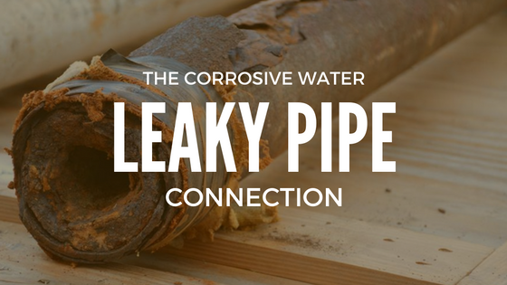 Corrosive Water Could Be the Cause of Your Corroded Plumbing Pipes
