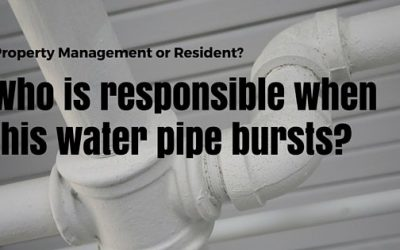 Property Management or Resident? Who is Responsible for a Busted Pipe?