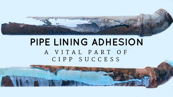 cipp adhesion_pipe lining success