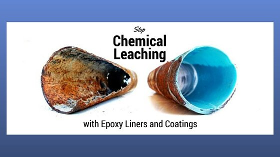 Stop Chemical Leaching from Plastic Pipes with Epoxy Liners and Coatings