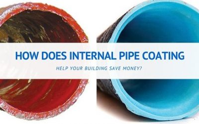 How Internal Pipe Coating Saves Money vs. Pipe Replacement