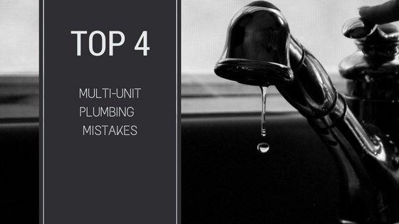 multi_unit_residential_plumbing_mistakes_