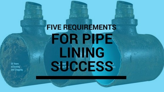 pipe_lining_process_5_conditions_for_success