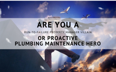 How a Property Manager Can Be Proactive Plumbing Maintenance Hero