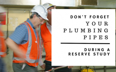 Why a Pipe Assessment is an Integral Part to Your Reserve Study