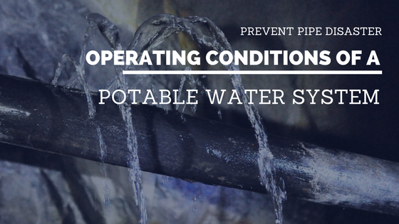 potable water system operation conditions