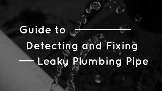 Property Manager Guide to Detecting and Repairing a Plumbing Leak in the Wall