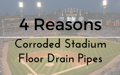 4 Causes of Your Corroded Stadium Floor Drain Pipes
