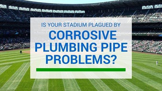 stadium_plumbing_pipe_probelms