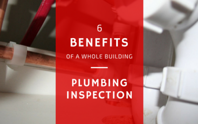6 Benefits for a Whole Building Plumbing Inspection in Chicago
